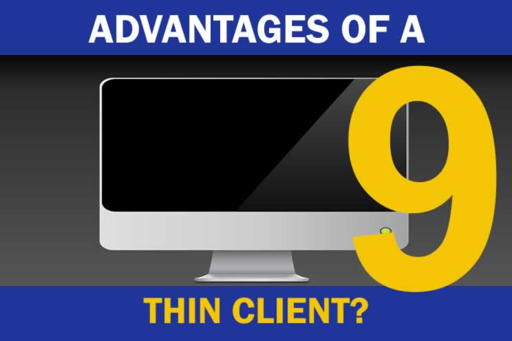 advantages-of-a-thin-client