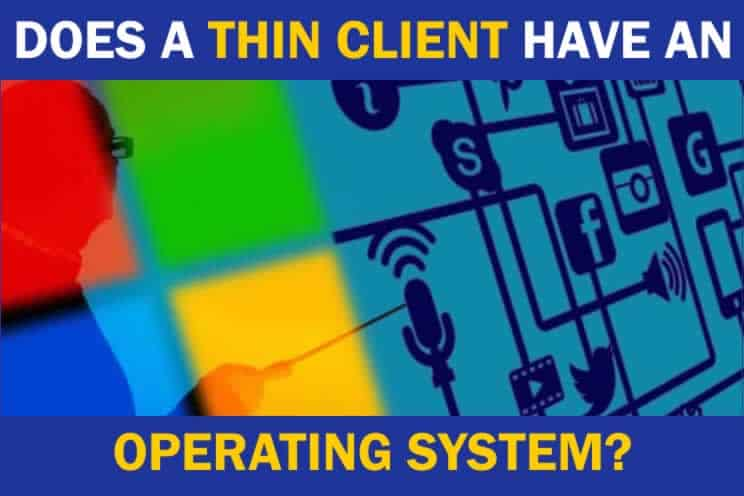 does-a-thin-client-have-a-operating-system